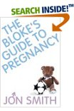 Cover of The Bloke's Guide to Pregnancy