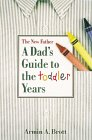 Cover of The New Father: A Dad's Guide to the First Year