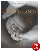 Cover of Heart and Hands: A Midwife's Guide to Pregnancy and Birth