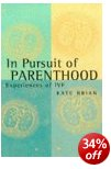 Cover of In Pursuit of Parenthood: Experiences of IVF