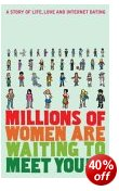 Cover of Millions of Women Are Waiting to Meet You: A Story of Life, Love and Internet Dating