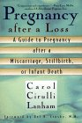 Cover of Pregnancy After a Loss : A Guide to Pregnancy After a Miscarriage, Stillbirth or Infant Death