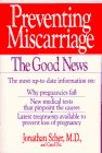 Cover of Preventing Miscarriage : The Good News